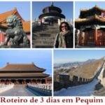 Roteiro de 3 dias em Pequim