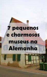 Apresentamos 7 museus da Alemanha, pequenos, charmosos, bonitinhos e que valem uma visita.